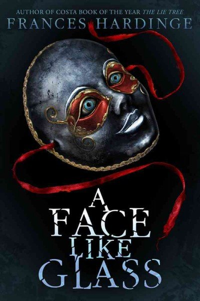 A Face Like Glass US cover